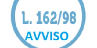 AVVISO PUBBLICO Legge 162/98 Avviso Pubblico Proroga piani in corso e apertura termini presentazione